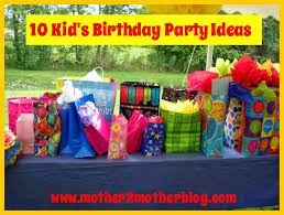 10 kid u0027s birthday party ideas mother2motherblog