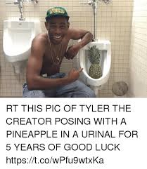 Funny Good Luck Memes - rt this pic of tyler the creator posing with a pineapple in a urinal