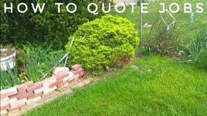 Quote Garden Family How To Quote Landscaping Jobs Property Walk Youtube