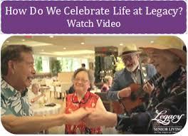 how do we celebrate at legacy legacy senior living