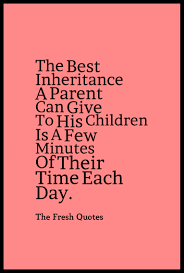 quotes about time with god 40 best parents quotes with images quotes u0026 sayings