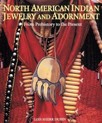 american indian jewelry and adornment lois sherr dubin