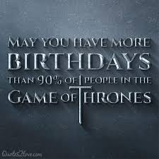 Game Of Thrones Birthday Meme - game of thrones happy birthday game of thrones pinterest