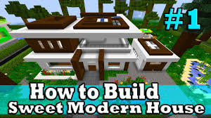 minecraft how to build sweet modern house part 1 youtube