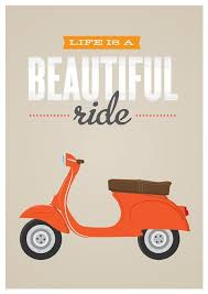vespa scooter inspirational quote poster print