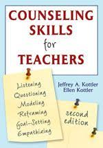 Counseling Skills For Teachers Counseling Skills For Teachers Corwin