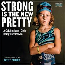 strong is the new pretty wall calendar 2018 kate t parker
