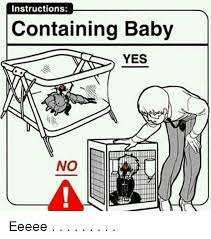 Yes Meme Baby - instructions containing baby yes no eeeee meme on me me