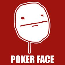 Pokerface Meme - poker face meme central t shirts