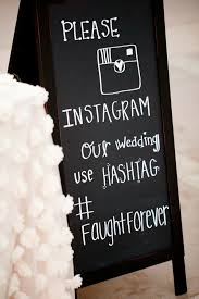 wedding quotes hashtags 10 great ideas to hashtag your wedding with instagram hashtag