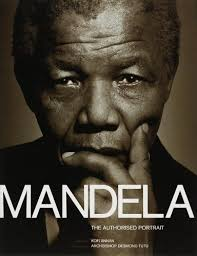 nelson mandela official biography i learned that courage was not the absence of fear but the triumph