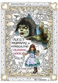 alice u0027s nightmare wonderland colouring book snowbooks