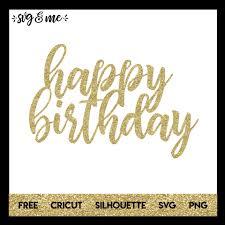 happy birthday cake topper happy birthday cake topper svg me