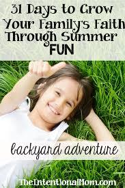 31 ways to grow your family u0027s faith through backyard fun