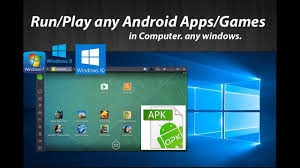 run apk on pc how to play android on pc run any android apps or apk in
