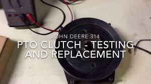 pto clutch testing replacing u0026 installing jd 314 youtube