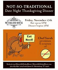 not so traditional thanksgiving date dinner upcoming local