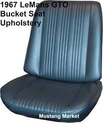 Seat Upholstery 1967 67 Lemans Gto Bucket Seat Upholstery