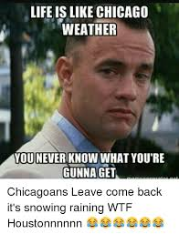 Funny Weather Memes - 25 best memes about chicago weather chicago weather memes