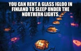 sleep under the northern lights you can rent a glass igloo in finland to sleep under the northern