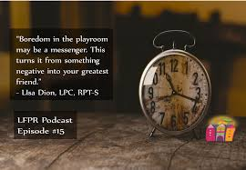 A 2 15 Alarm 2 by Podcasts Lessons From The Playroom Play Therapy Institute Of