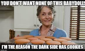 Carol Twd Meme - carol cookies twd memes imgflip