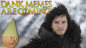 John Snow Meme - game of thrones jon snow unboxing got s5e420 dank memes are