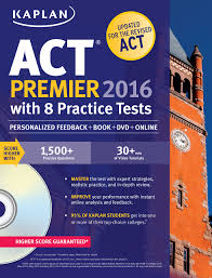 kaplan act premier 2016 with 8 practice tests personalized