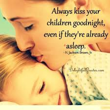 kiss children goodnight u2013 delightful quotes