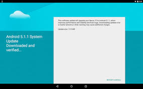 android update 5 1 nexus 10 is receiving android 5 1 1 via ota update