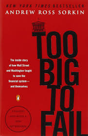 too big to fail the inside story of how wall street and