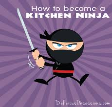 how to become a kitchen ninja delicious obsessions real food