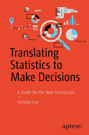 translating statistics to make decisions ebook by victoria cox
