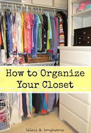 How To Organize A Small Bedroom by Closet Organizing Tips Revisited Lilacs And Longhornslilacs And