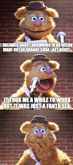 Fanta Sea Meme - bad joke fozzie imgflip
