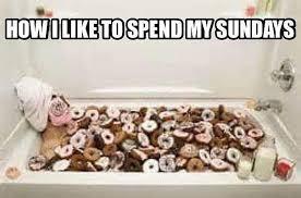 Funny Donut Meme - i love sundays eat my donuts