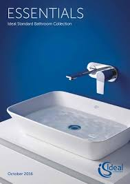 ideal standard essentials by ideal bathrooms issuu