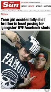 Wannabe Gangster Meme - teen girl accidentally shot brother in head posing for gangster