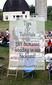 an inexpensive diy humanist wedding diy in our backyard for cheap
