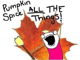 Pumpkin Spice Meme - 79919 autumn meme pumpkin spice all heko shoplet blog