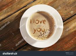 top of coffee cup cup coffee words love you top stock photo 411210325 shutterstock