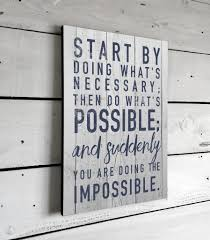 inspirational sign start by doing what u0027s necessary wall art