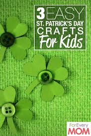 3 easy st patrick u0027s day crafts for kids for every mom