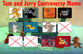 Tom And Jerry Meme - my tom and jerry controversy meme by cartoonstar92 on deviantart