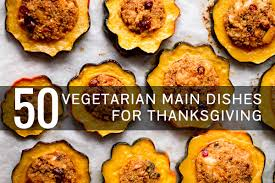 310 best a vegetarian thanksgiving images on