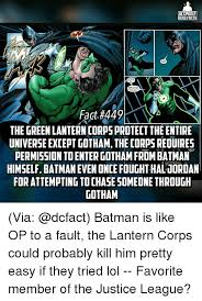 Batman Green Lantern Meme - ultimate hero facts sounds good to now can go catch the bad guy fact