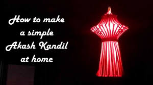 diy how to make simple akash kandil at home diwali lantern or