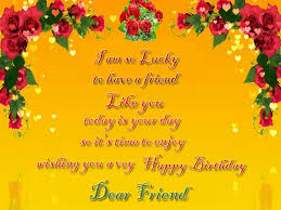 happy birthday greetings for best friend birthday wishes messages