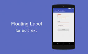 android label how to add floating label android for edittext using design