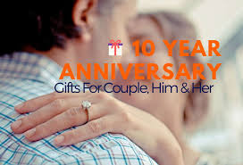 10 year anniversary gifts for him 10 year anniversary gifts for him hahappy gift ideas